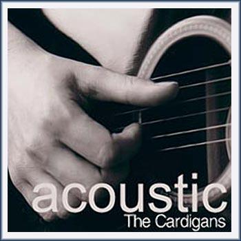 Cardigans Acoustic